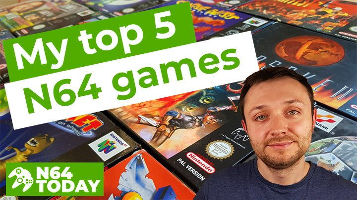 My top 5 N64 games - N64 Today