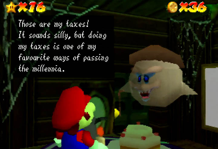 """""""Those are my taxes! It sounds silly, but doing my taxes is one of my favourite ways of passing the millenia."""" -- as said by the old geezer Boo in Return to Yoshi's Island 64."""